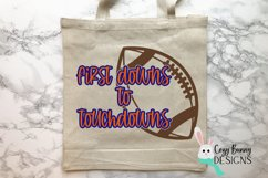 First Downs to Touchdowns SVG, Football Mom SVG Product Image 1