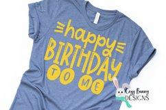 Happy Birthday To Me - Birthday SVG Product Image 3