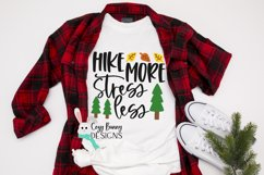 Hike More Stress Less SVG - Camping Hiking Outdoor SVG Product Image 3
