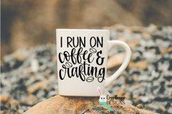 I Run on Coffee & Crafting SVG Bundle Product Image 4