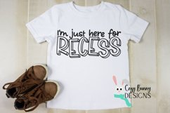 I'm Just Here for Recess - School SVG Product Image 3