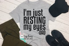 I'm Just Resting My Eyes SVG - Funny Father's Day SVG Product Image 3