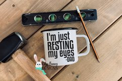 I'm Just Resting My Eyes SVG - Funny Father's Day SVG Product Image 1