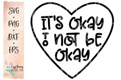 It's Okay to Not Be Okay SVG - Mental Health Awareness Product Image 2