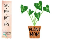 Plant Mom SVG - Mother's Day SVG - Monstera Clipart Product Image 2