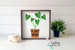 Plant Mom SVG - Mother's Day SVG - Monstera Clipart Product Image 3
