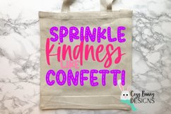 Sprinkle Kindness Like Confetti SVG - Kindness SVG Product Image 3