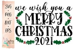We Wish You a Merry Christmas SVG - Merry Christmas 2021 Product Image 2