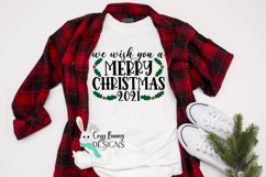 We Wish You a Merry Christmas SVG - Merry Christmas 2021 Product Image 3