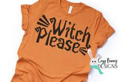 Witch Please - Halloween SVG Product Image 3