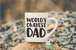 World's Okayest Dad SVG - Funny Father's Day SVG Product Image 3