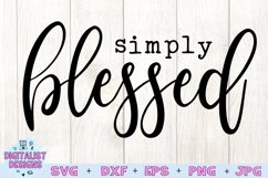 Simply Blessed SVG | Blessed SVG | Home Decor | Cricut Product Image 2