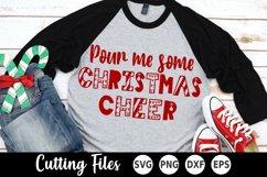 Christmas SVG | Wine SVG | Pour Me Some Christmas Cheer Product Image 1