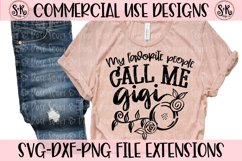 My Favorite People Call Me Gigi SVG DXF PNG Product Image 1