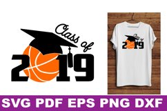 SVG Basketball Senior gift shirt printable Class of 2019 Svg Product Image 1