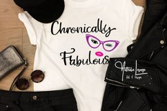 Chronically Fabulous Invisible Illness SVG and Sublimation Product Image 2