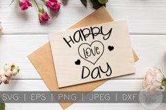 Happy Love Day | Quote | Valentines Day SVG Product Image 1