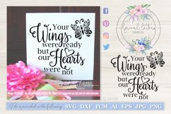 Your Wings Were Ready OUR Hearts Were Not SVG DXF LL074A2 Product Image 1
