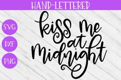 New Year SVG - Kiss Me at Midnight Hand-Lettered Cut File Product Image 2