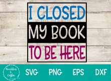 I Closed My Book SVG Product Image 3