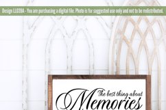 The Best Thing About Memories SVG Cut File LL039A Product Image 2