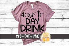 Down To Day Drink - Funny Beer SVG Files Product Image 1