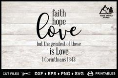 Faith Hope Love SVG & Printable, Bible, 1 Corinthians 13-13 Product Image 11