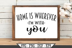 Home Is Wherever I'm With You SVG Product Image 2