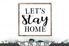 Let's Stay Home SVG Product Image 1