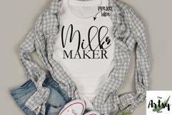 Milk Maker, breastfeeding mom, funny Nursing mom, new mom Product Image 1