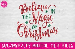 Believe in the Magic of Christmas - SVG, DXF, EPS Cut Files Product Image 1