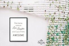 This Home runs on Love, Laughter and...SVG, PNG, PDF Print Product Image 6