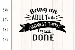 Being an Adult - Funny Adulting Cut File Product Image 2
