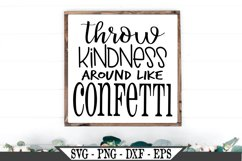 Throw Kindness Around Like Confetti Inspirational SVG Product Image 1