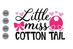 Little Miss Cotton Tail Svg, Easter Svg, Easter Bunny Svg. Product Image 1
