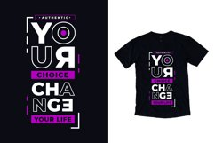 Your choice modern typography quote t shirt design Product Image 1