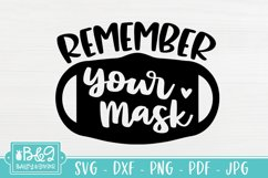 Remember Your Mask SVG - Cute Mask Sign SVG - Mask Request Product Image 2
