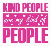 Kind People are my kind of People, SVG, DXF, EPS Vector files for use with Cricut or Silhouette Vinyl Cutting Machines Product Image 2
