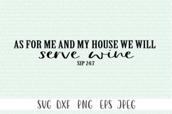 Funny Wine SVG - As For Me and My House We Will Serve Wine Product Image 1