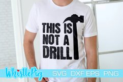 This Is Not A Drill Svg Funny Svg Sarcasm Svg Sarcastic Svg Product Image 1