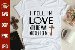 I fell in love svg Jesus svg Easter svg Christian cut file Product Image 1
