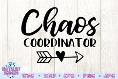 Chaos Coordinator SVG   Teacher SVG   Mom SVG Product Image 2