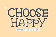 Choose Happy - Quirky Fun Serif Font Product Image 1