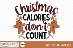 Christmas calories don't count PNG gingerbread Sublimation Product Image 2