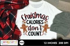 Christmas calories don't count PNG gingerbread Sublimation Product Image 1