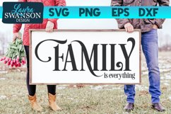 Family is Everything SVG Cut File | Family SVG Product Image 1