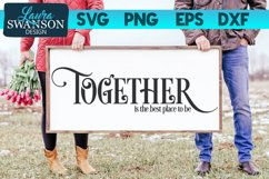 Together is the Best Place to Be SVG Cut File | Family SVG Product Image 1