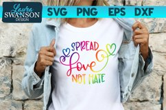 Spread Love Not Hate SVG Cut File | Pride SVG Product Image 2