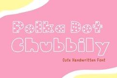 Cute Handwritten - Polka Dot Chubbily Product Image 1