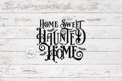 Home Sweet Haunted Home Gothic SVG | Halloween Word Art Product Image 4